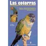 Libro Las Cotorras - Hispano Europea