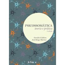 Psicossomatica: Teoria E Prática