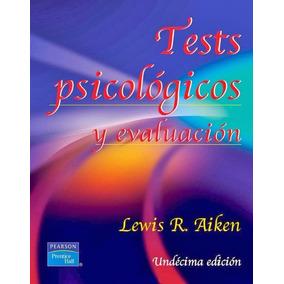 Libro: Tests Psicológicos Y Evaluación - Lewis R. Aike - Pdf