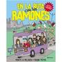 En La Ruta Con Los Ramones - Monte A Melnick - Libro Nuevo