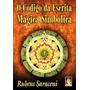 Livro Umbanda O Codigo Da Escrita Magica - Rubens Saraceni