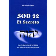 Sod 22 - El Secreto, Mario Javier Saban, Saban