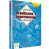 Libro Albañilería Y Construcción Tecnico Practico 1volumen