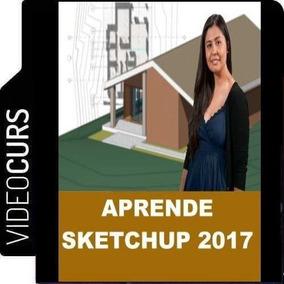 Aprende Sketchup 2017 - Videocurso Con 50 Clases Exclusivas
