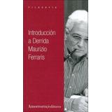 Introduccion A Derrida - Ferraris, Mauricio