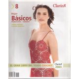 El Gran Libro Del Tejido Crochet # 8 Clarin 2003