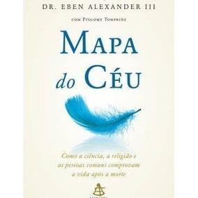 Livro - Mapa Do Cu - Como A Cincia, A Religio E As Pessoas C