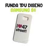 Funda Tpu Diseño 47 Street Samsung S6