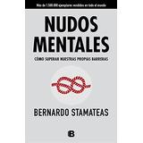 Libro : Nudos Mentales - Bernardo Stamateas