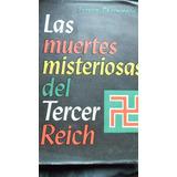 Las Muertes Misteriosas Del Tercer Reich -jurgen Thornwald-