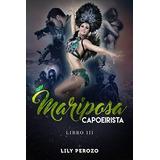 Mariposa Capoerista Libro 03