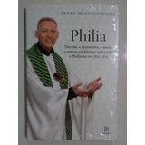 Livro Philia Padre Marcelo Rossi + Ruah Padre Marcelo Rossi