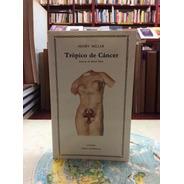 Trópico De Cáncer. Henry Miller. Cátedra. Inglesa.