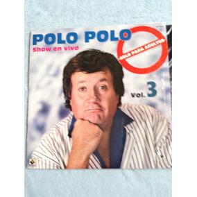 Lp Polo Polo. Show En Vivo Vol . 3
