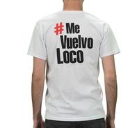 Remera El Chacal - Hashtag #mevuelvoloco Hombre