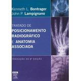 Tratado De Posicionamento Radiografico E Anatomia, Lampignan