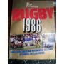 Test Matchrugby1986.un Recorrido Por Todoel Año En 250 Fotos