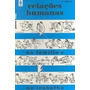 Livro Relações Humanas Na Familia E No Trabalho Pierre Weil