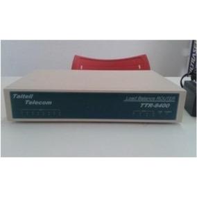 Roteador Taitell Telecom Load Balance Ttr 8400 Balanceador