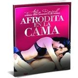 Afrodita En La Cama +20 Libros
