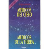 Medicos Del Cielo, Medicos De La Tierra - Maguy Lebrun