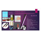 Super Kit Básico Microblading & Microshading Envio Gratis!!!