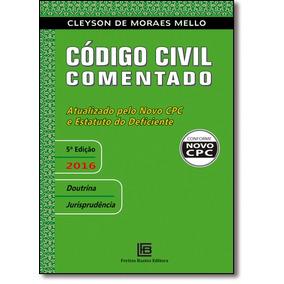 Código Civil Comentado: Atualizado Pelo Novo Cpc E Estatuto