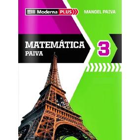 Matemática 3 Moderna Plus Manoel Paiva Ebook + Resoluções