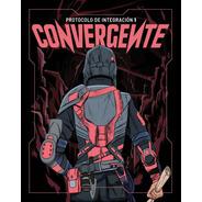 Convergente - Protocolo De Integración I