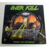 Vinilo Overkill - Under The Influence - Megaforce ´88