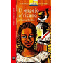 El Espejo Africano - Liliana Bodoc - Nuevo - Barco De Vapor
