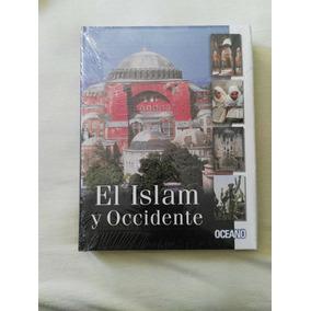 El Islam Y Occidente- Libro- Editorial Oceano