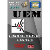 Apostila Concurso Uem Maringa Pr Agente Universitario 2016