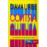 Contracultura Diana Uribe Cd.s