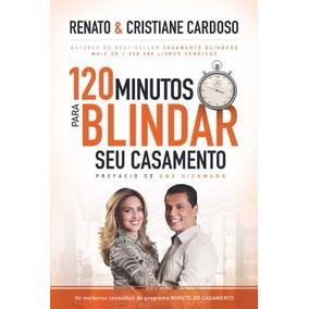 Livro 120 Minutos Para Blindar O Seu Casamento _ Best-seller