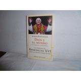 Libro Dios Y El Mundo De Joseph Ratzinger.