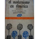 El Modernismo En America - Antologia - Horacio J. Becco