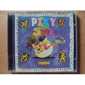 Forró Piky Com Sal- Cd Volume 2- 1996- Original!