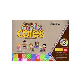 Coleção Mais Cores - Grupo 3 - Educação Infantil - Livro