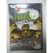 El Increible Hulk Vs Thor Y Wolverine  Dvd