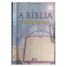A Biblia A Moda Da Casa - Paulo Neto