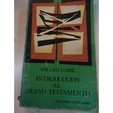Introduccion Al Nuevo Testamento - Eduard Lohse