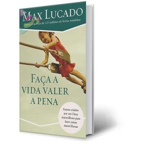 Livro Faca A Vida Valer A Pena Cód. 27311