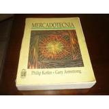 Mercadotecnia - Philip Kotler - Gary Amstrong