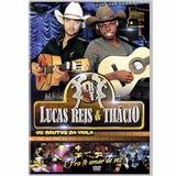 Dvd - Lucas Reis & Thácio - Os Brutos Da Viola