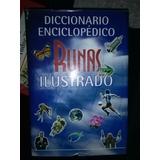 Diccionario Enciclopédico Ilustrado Ruy Díaz Runas