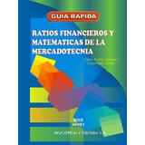 Ratios Financieros Y Mat. De La Mercadotecnia- César Achingg
