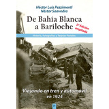 Ferrocarril Bahía Blanca Bariloche Pezzimenti 2º Edición