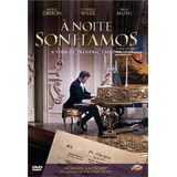 Dvd A Noite Sonhamos Chopin Paul Mine Original Novo Lacrado