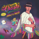 El Chaski Pum - Album Pan Y Circo